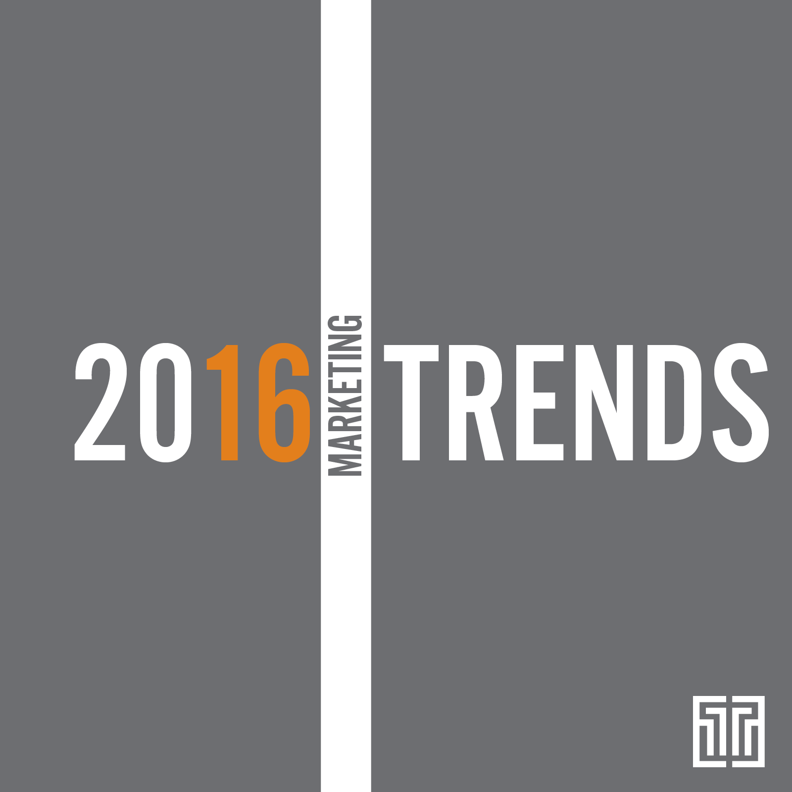 16 Marketing Trends for 2016: Trends 1-4